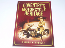 Coventry's Motorcycle Heritage (Kimberley 2009)